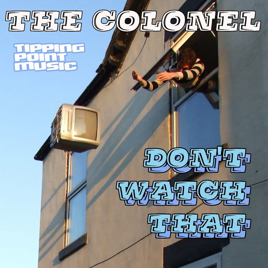 The Colonel 'Don't Watch That' cover art.