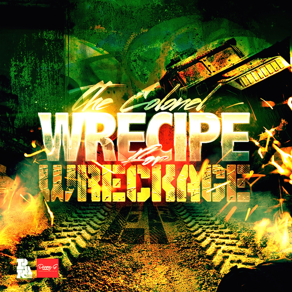 The Colonel 'Wrecipe For Wreckage' cover art.