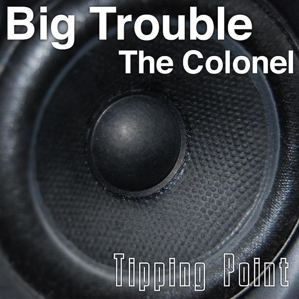 The Colonel 'Big Trouble' cover art.