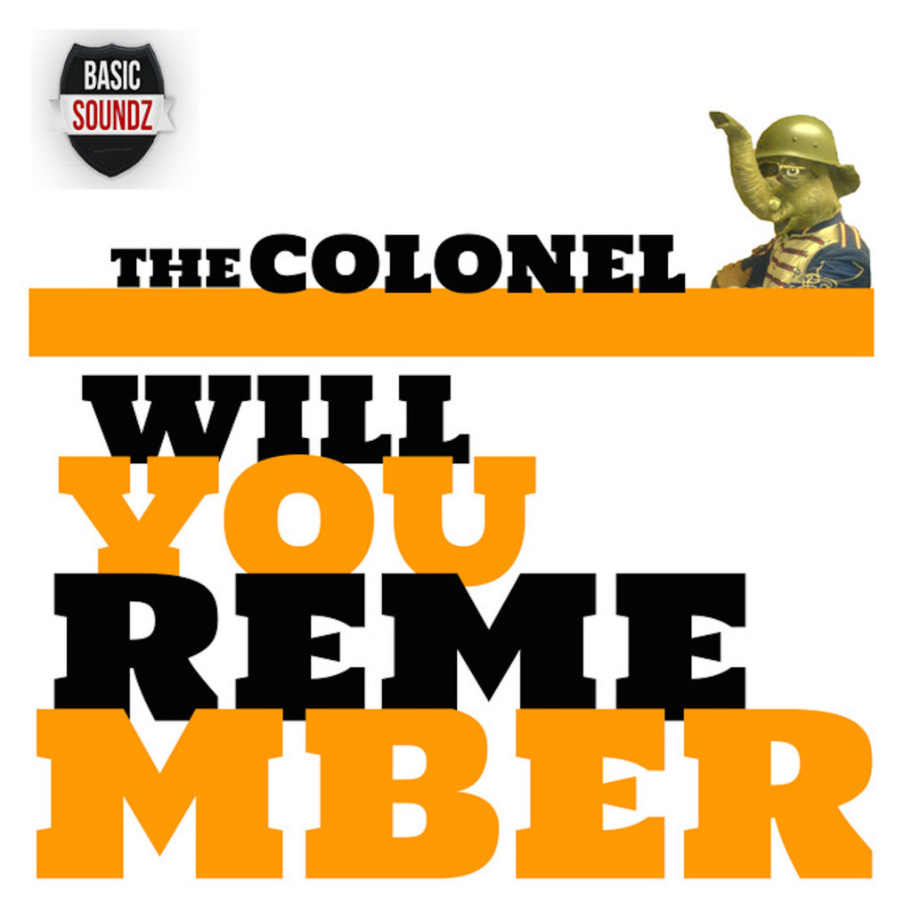 The Colonel 'Will You Remember' cover art.
