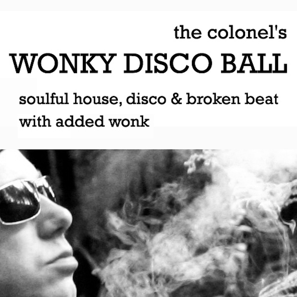 The Colonel 'Wonky Disco Ball' cover art.