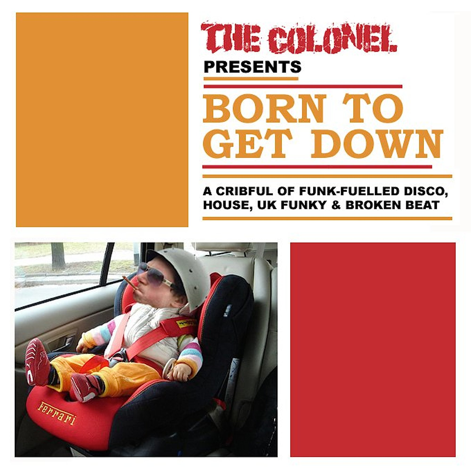 The Colonel 'Born To Get Down' cover art.