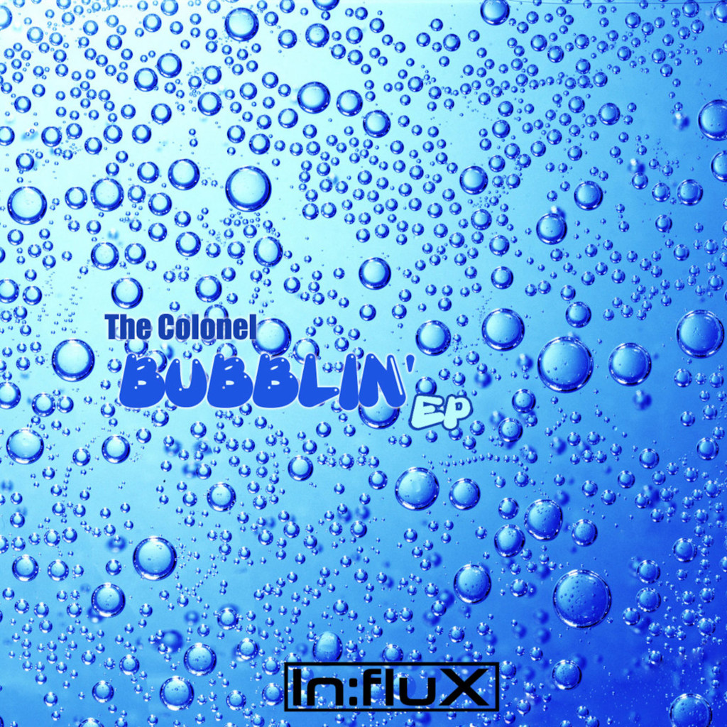 The Colonel 'Bubblin' EP' cover art.