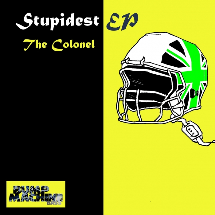 The Colonel - Stupidest EP - Cover Art